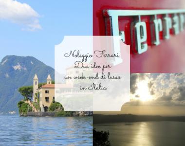 Noleggio Ferrari: due idee per un week-end di lusso in Italia
